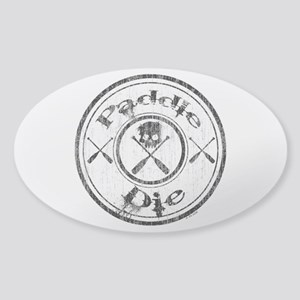 Paddle Oar Die (circle) Sticker (Oval)