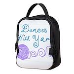Dances With Yarn Neoprene Lunch Bag