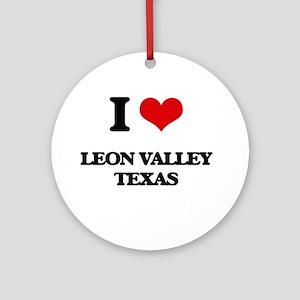 I love Leon Valley Texas Ornament (Round)
