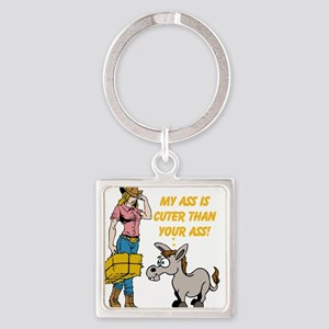 My Ass is Cuter than Your Ass! Keychains