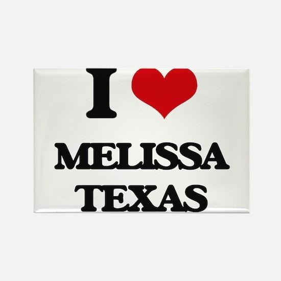 I love Melissa Texas Magnets