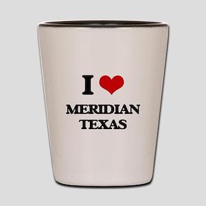 I love Meridian Texas Shot Glass