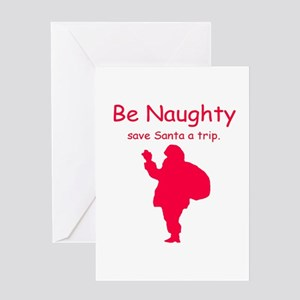 Be Naughty Greeting Card