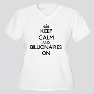 Keep Calm and Billionaires ON Plus Size T-Shirt