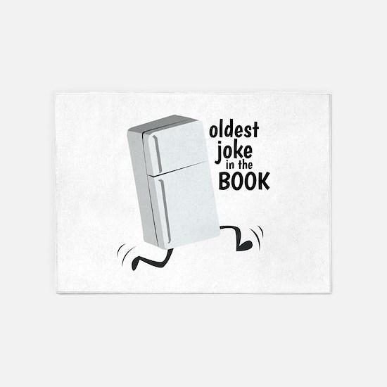 Oldest Joke 5'x7'Area Rug