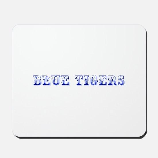 Blue Tigers-Max blue 400 Mousepad
