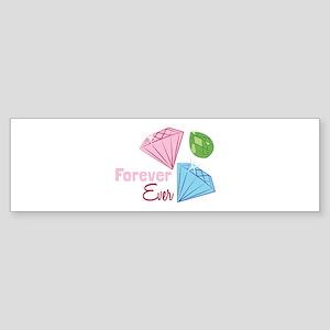 Forever Bumper Sticker
