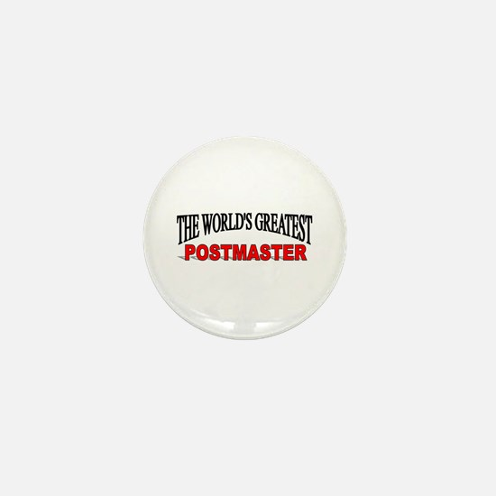 """""""The World's Greatest Postmaster"""" Mini Button"""