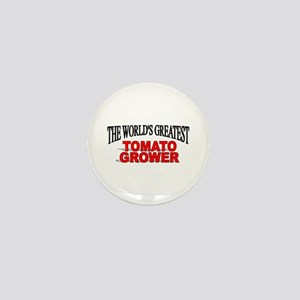 """The World's Greatest Tomato Grower"" Mini Button"
