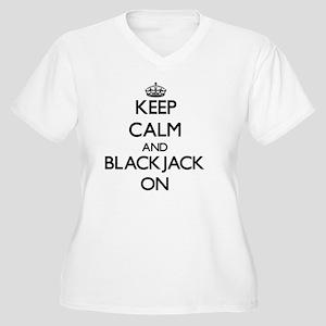 Keep Calm and Blackjack ON Plus Size T-Shirt