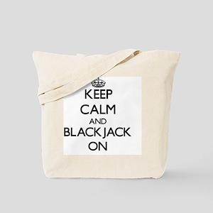 Keep Calm and Blackjack ON Tote Bag