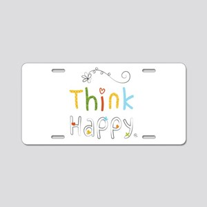 Think Happy Aluminum License Plate
