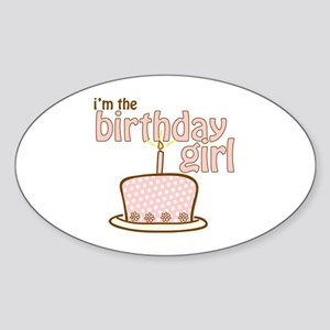 the birthday girl pink brown Oval Sticker