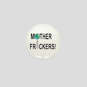 Motherfrackers! Mini Button