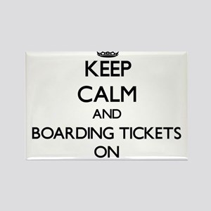 Keep Calm and Boarding Tickets ON Magnets