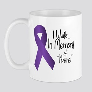 I walk in memory of... Mug