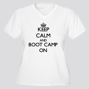 Keep Calm and Boot Camp ON Plus Size T-Shirt