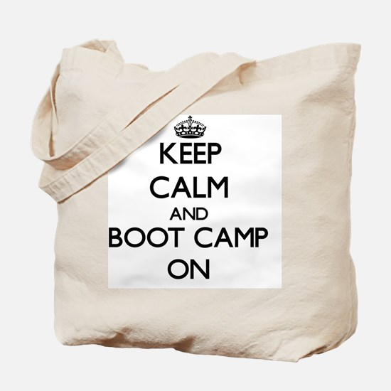 Keep Calm and Boot Camp ON Tote Bag