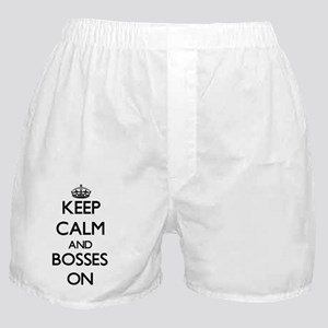 Keep Calm and Bosses ON Boxer Shorts