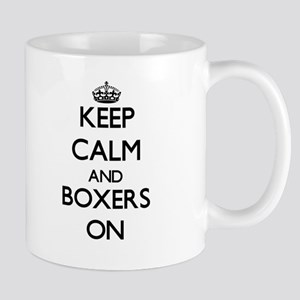 Keep Calm and Boxers ON Mugs