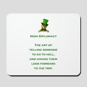 IRISH DIPLOMACY Mousepad