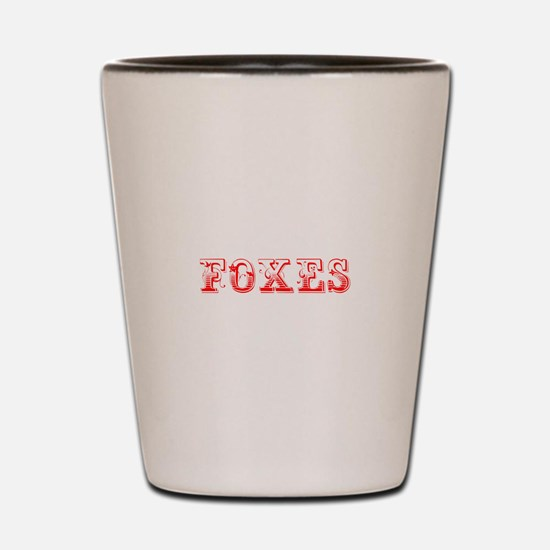 Foxes-Max red 400 Shot Glass