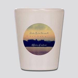 Birds fly to the south Shot Glass
