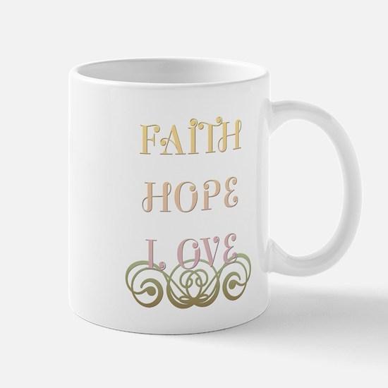 Faith Hope Love Mugs