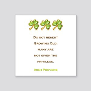 "IRISH PROVERB Square Sticker 3"" x 3"""