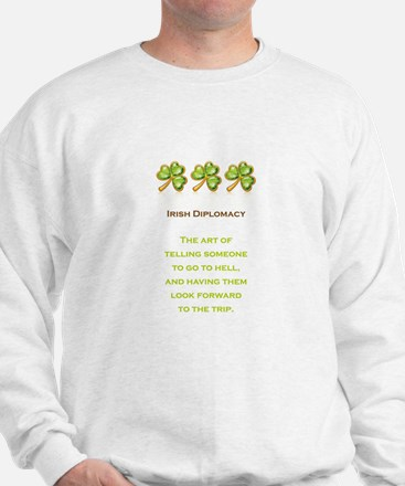 IRISH DIPLOMACY Sweatshirt