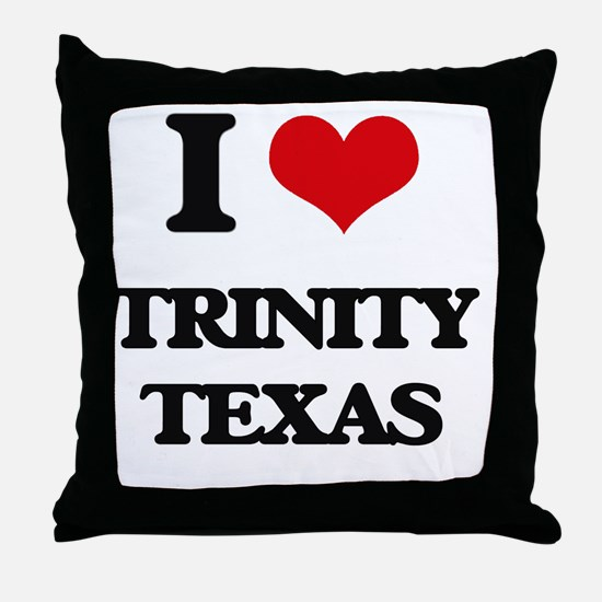 I love Trinity Texas Throw Pillow