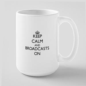 Keep Calm and Broadcasts ON Mugs