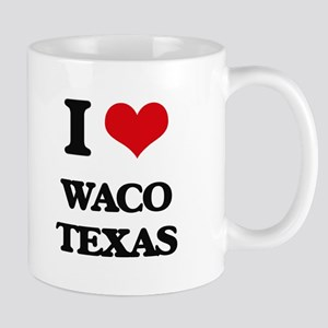 I love Waco Texas Mugs