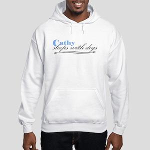 Cathy Sleeps With Dogs Hooded Sweatshirt