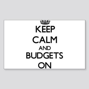 Keep Calm and Budgets ON Sticker