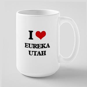 I love Eureka Utah Mugs