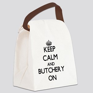 Keep Calm and Butchery ON Canvas Lunch Bag
