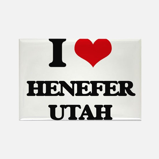 I love Henefer Utah Magnets