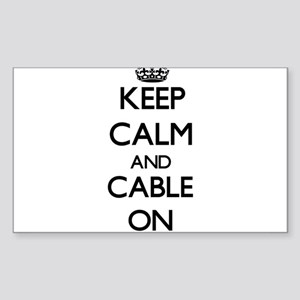 Keep Calm and Cable ON Sticker