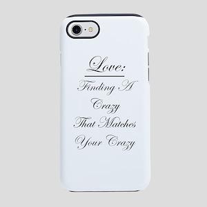 Crazy Love iPhone 7 Tough Case
