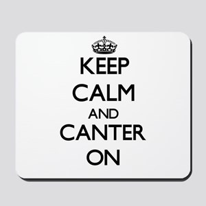 Keep Calm and Canter ON Mousepad