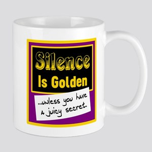 Silence Is Golden Mugs