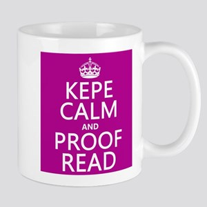 Keep Calm and Proof Read (with errors) Mugs