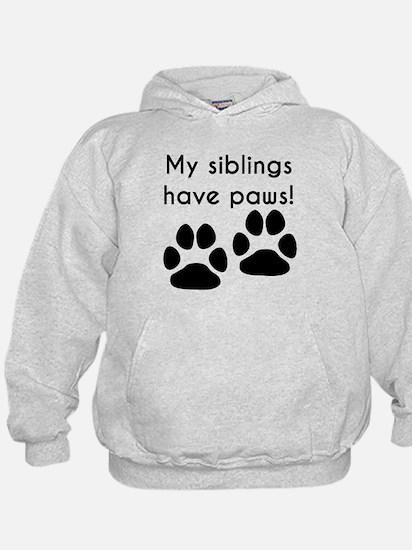 My Siblings Have Paws Hoodie