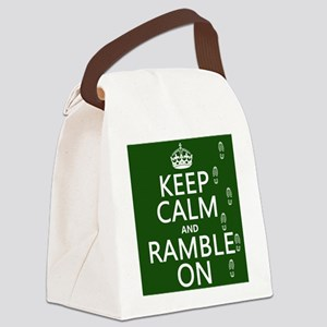 Keep Calm and Ramble On Canvas Lunch Bag