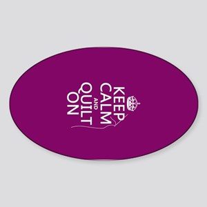 Keep Calm and Quilt On Sticker
