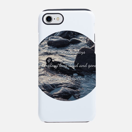 Past are glory days iPhone 7 Tough Case