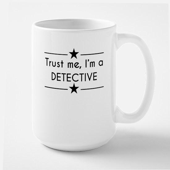 Trust Me Im A Detective Mugs
