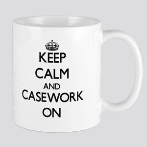 Keep Calm and Casework ON Mugs