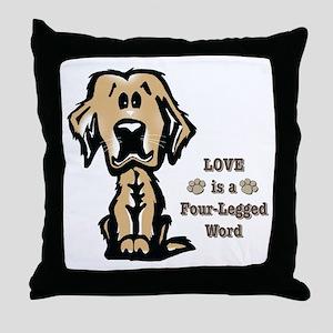 Love is a Four Legged Word Throw Pillow